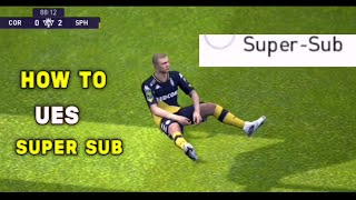 HOW TO USE SUPER SUB IN PES 2021 MOBILE
