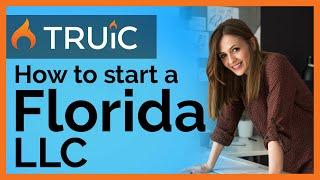 Florida LLC - How to Start an LLC in Florida