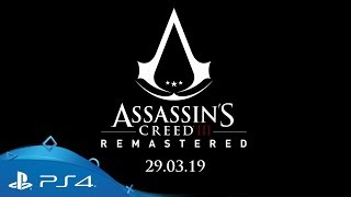 Assassin's Creed III Remastered   Announce trailer   PS4