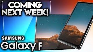 SAMSUNG GALAXY F - Coming Next Week!!