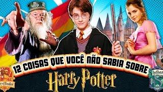 12 Coisas que você não sabia sobre HARRY POTTER