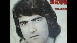 Dalibor Brun  - Još I Danas Teku Suze Jedne Žene