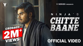 Chite Baane – Ninja Video HD