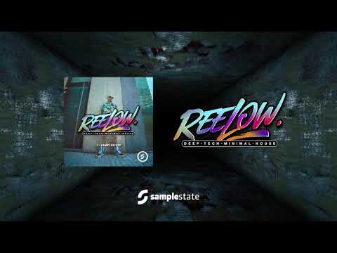 Reelow - Deep Tech Minimal House by samplestate | Loops, Samples, One Shots, Sounds