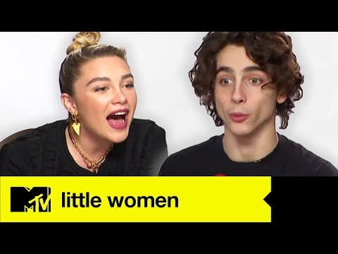 Little Women's Timothée Chalamet & Florence Pugh Play Guess The Famous Movie Sisters | MTV Movies