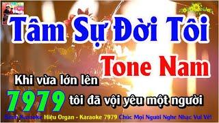 Karaoke 7979 Tâm Sự Đời Tôi Nhạc Sống Tone Nam || Hiệu Organ Guitar 7979