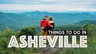 FUN THINGS TO DO IN ASHEVILLE - North Carolina