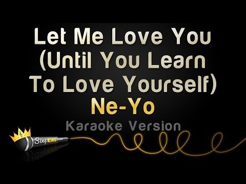 Baixar Ne-Yo - Let Me Love You (Until You Learn to Love Yourself) (Karaoke Version)