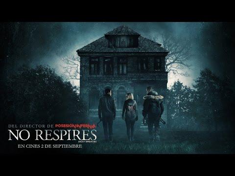 NO RESPIRES. El tr�iler m�s asfixiante. En cines 2 de septiembre.