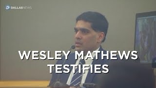 Wesley Mathews testifies in sentencing