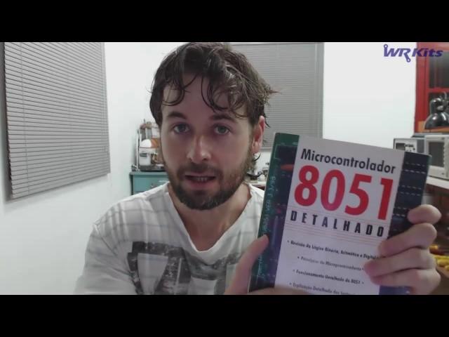 MELHOR LIVRO SOBRE MICROCONTROLADORES 8051 | Somente Leitura