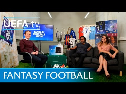 UEFA Champions League Fantasy Football show - Episode 1