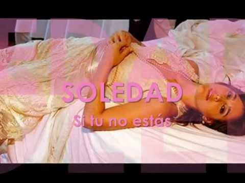 Soledad - Si tu no estás