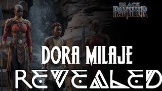 The Dora Milaje Revealed