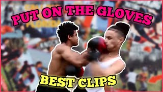 """PUT ON THE GLOVES 