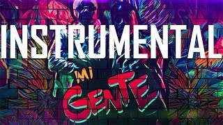 MI GENTE - J BALVIN INSTRUMENTAL [FREE DL] - BEST VERSION