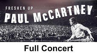 FRESHEN UP   Paul McCartney Full Concert