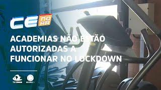 Academias não estão autorizadas a funcionar no lockdown