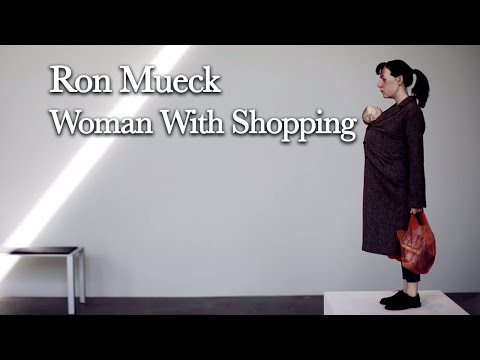 Ron Mueck - Exhibition tour - Woman With Shopping - 2013