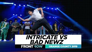Intricate vs Bad Newz | Final Battle | FRONTROW | World of Dance Orange County 2019 | #WODOC19le