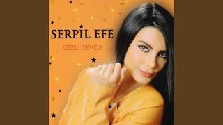 Serpil Efe - Gizli Sevda