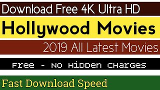 Download 4K Ultra HD Hollywood Movies - Free No Hidden Charges