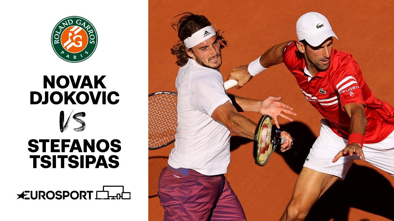 Novak Djokovic vs Stefanos Tsitsipas   2021 Roland Garros   Final   Tennis   Eurosport