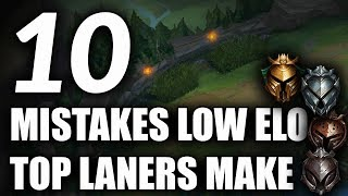 10 TOP LANE MISTAKES Most Low Elo Top Laners Make   Tips For Top Lane Season 9