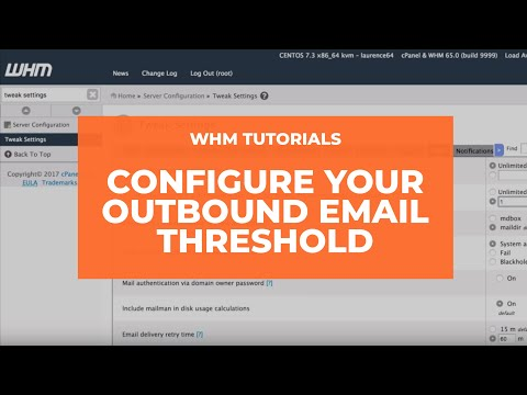WHM Tutorial - Outbound Email Threshold