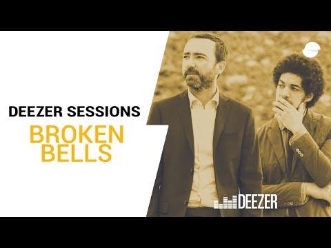 Broken Bells - Deezer Session