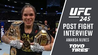 "UFC 245: Amanda Nunes - ""We Always have A Second Plan"""