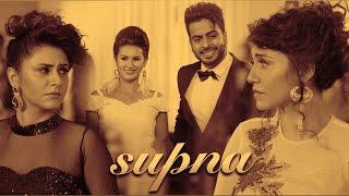Supna – Sufi Sparrows Ft Mankirt Aulakh