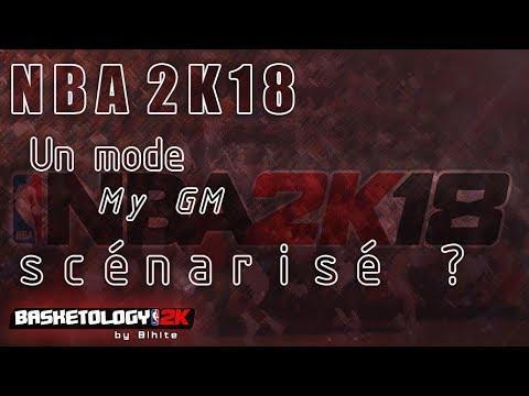NBA 2K18 : Un My GM scénarisé? #Craquage - YouTube