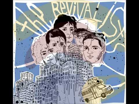 The Revivalists - Soul Fight