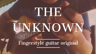 The Unknown (solo version) - Original fingerstyle song