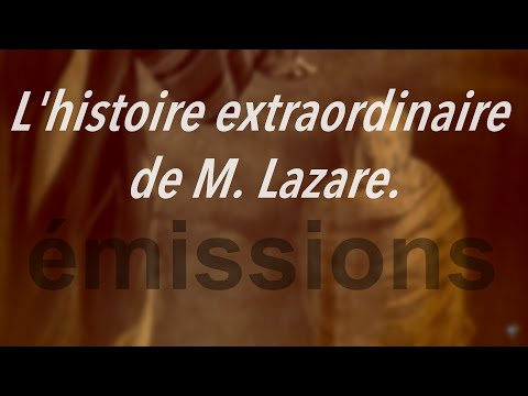 L'histoire extraordinaire de M. Lazare