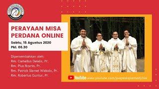 Misa Sabtu Pekan Biasa XIX, 15 Agustus 2020 Pk. 06.30 WIB