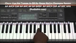 Chura Liya Hai Tumne Jo Dil Ko (Piano Tutorials) - Yaadon Ki Baaraat
