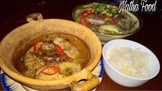 Canh Chua - Cá kho tộ đậm chất Miền Tây || Natha Food