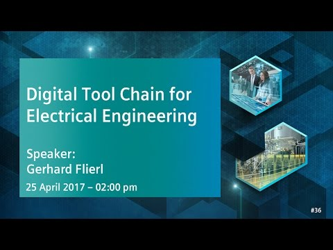 Digital Tool Chain for Electrical Engineering | 25 April 2017 - 2:00 pm