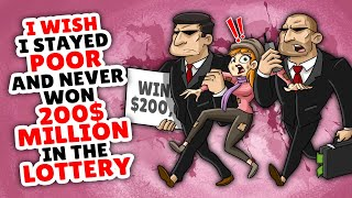 I Wish I Never Won 200 million dollars in the lottery