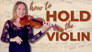 HOW TO HOLD THE VIOLIN PROPERLY