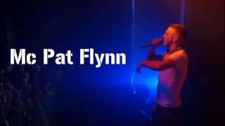 Mc Pat Flynn - Get on Your Kneez (Lyrics)