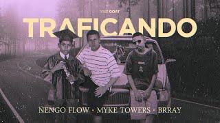 Ñengo Flow x Myke Towers x Brray - Traficando [Official Audio]
