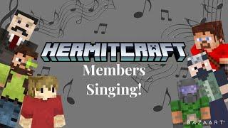 Hermitcraft Members Singing (Grian,  MumboJumbo, Iskall, Xisuma and more!)