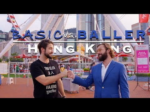 OUR NEW TV SHOW | BASIC VERSUS BALLER | HONG KONG Ep.1