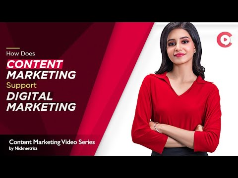 How Does Content Marketing Support Digital Marketing