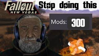 Stop Overly Modding Fallout New Vegas [+My Modlist]