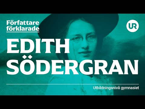 Edith Södergran förklarad | SVENSKA | Gymnasienivå