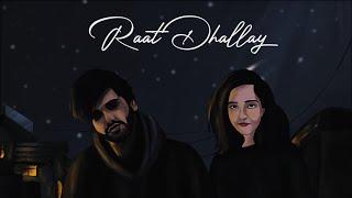 Raat Dhallay – Debashree Dasgupta